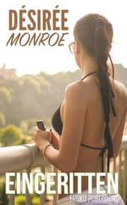 Eingeritten [Erotik] ebook by Desiree Monroe,A. Sander
