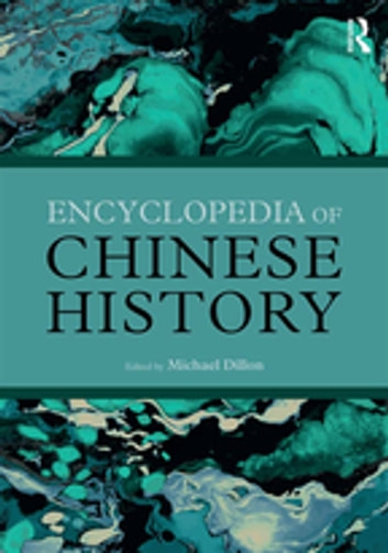 Encyclopedia of Chinese History ebook by