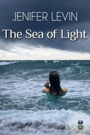 The Sea of Light ebook by Jenifer Levin