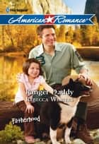 Ranger Daddy ebook by Rebecca Winters