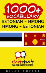 1000+ Vocabulary Estonian - Hmong ebook by Gilad Soffer