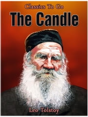 The Candle ebook by Leo Tolstoy