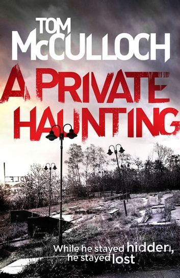 A Private Haunting ebook by Tom McCulloch