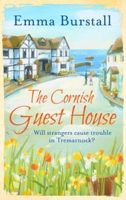 The Cornish Guest House - The perfect summer read ebook by Emma Burstall