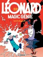 Léonard - tome 32 - Magic Génie ebook by Turk, De Groot