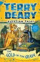 Egyptian Tales: The Gold in the Grave, eBook von Terry Deary,Helen Flook