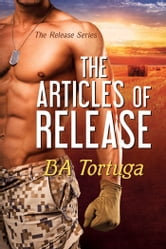 The Articles of Release ebook by BA Tortuga