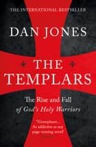 The Templars eBook by Dan Jones