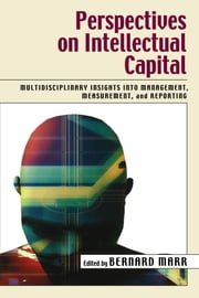 Perspectives on Intellectual Capital ebook by Bernard Marr