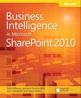 Business Intelligence in Microsoft SharePoint 2010 ebook by Norm Warren,Mariano Neto,John Campbell,Stacia Misner