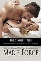 The Single Titles ebook by Marie Force