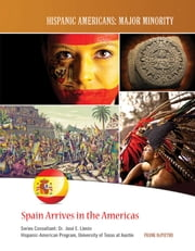 Spain Arrives in the Americas ebook by Frank DePietro