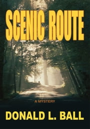 Scenic Route ebook by Donald Ball
