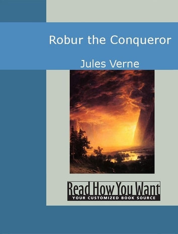 Robur The Conqueror ebook by Jules Verne
