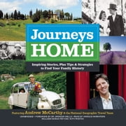 Journeys Home - Inspiring Stories, plus Tips and Strategies to Find Your Family History audiobook by Andrew McCarthy, Andrew McCarthy, Joyce Maynard,...