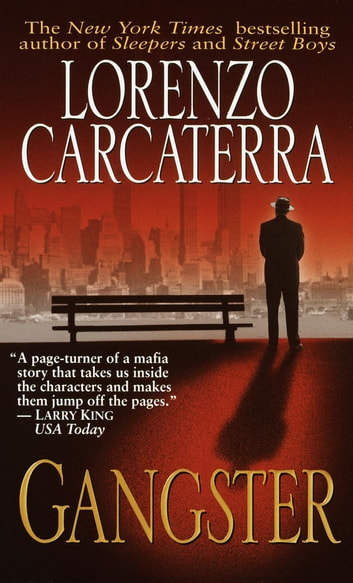 Gangster - A Novel ebook by Lorenzo Carcaterra