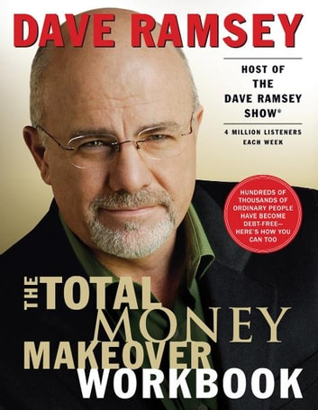 The Total Money Makeover Workbook - A Proven Plan for Financial Fitness ebook by Dave Ramsey