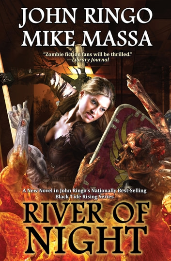 River of Night ebook by John Ringo,Mike Massa