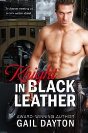 Knight In Black Leather ebook by Gail Dayton