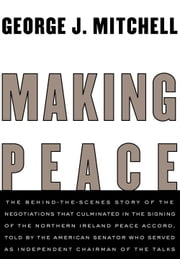Making Peace ebook by George Mitchell