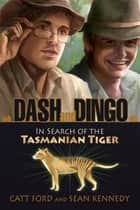 Dash and Dingo ebook by Catt Ford, Sean Kennedy