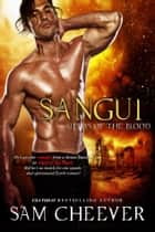 Sangui: Alphas of the Blood ebook by Sam Cheever