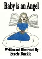 Baby is an Angel ebook by