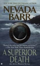 A Superior Death ebook by Nevada Barr