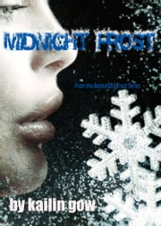 Midnight Frost (Frost Series #5) ebook by Kailin Gow