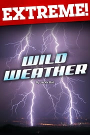 Extreme: Wild Weather ebook by Jackie Ball