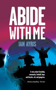 Abide With Me ebook by Ian Ayris