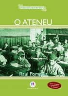 O ateneu ebook by Raul Pompeia