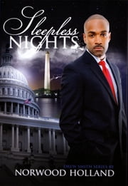 Sleepless Nights: The Drew Smith Series ebook by Norwood Holland