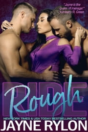 Rough Ride ebook by Jayne Rylon