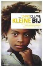 Kleine bij ebook by Chris Cleave