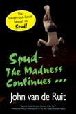 Spud-The Madness Continues