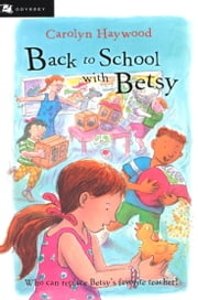 Back to School with Betsy ebook by Carolyn Haywood