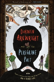 Darwen Arkwright and the Peregrine Pact ebook by A. J. Hartley,Emily Osborne