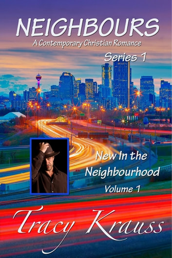 New In the Neighbourhood - Volume 1 ebook by Tracy Krauss