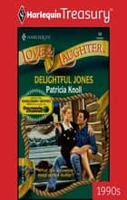 Delightful Jones ebook by Patricia Knoll