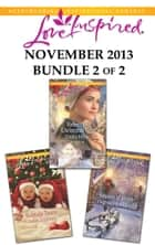 Love Inspired November 2013 - Bundle 2 of 2 ebook by Emma Miller,Renee Andrews,Virginia Carmichael