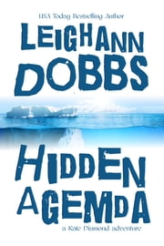 Hidden Agemda ebook by Leighann Dobbs
