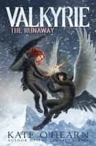 The Runaway ebook by Kate O'Hearn