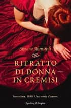 Ritratto di donna in Cremisi ebook by Simona Ahrnstedt