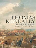 Australians ebook by Thomas Keneally