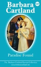 127. Paradise Found ebook by Barbara Cartland