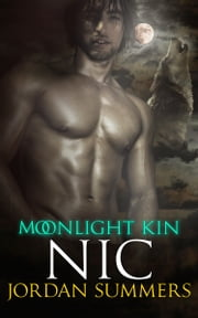 Moonlight Kin 3: Nic ebook by Jordan Summers