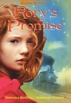 Rory's Promise ebook by Michaela MacColl, Rosemary Nichols
