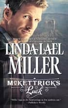 McKettrick's Luck (Mills & Boon M&B) (McKettrick Men, Book 1) ebook by Linda Lael Miller