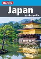 Berlitz Pocket Guide Japan ebook by Berlitz